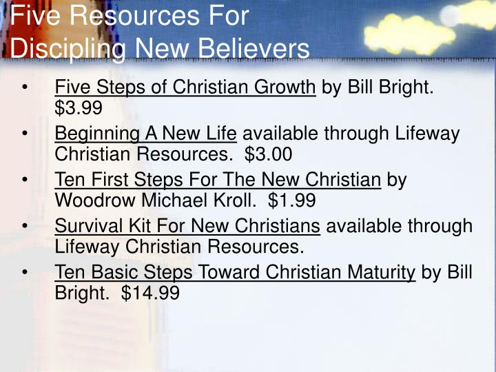 Five Resources For Discipling New Believers