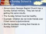 having a sunday school is not enough
