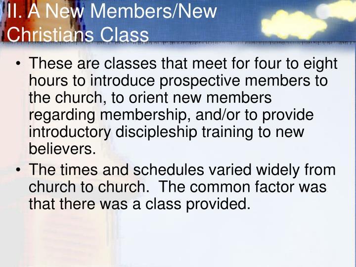II. A New Members/New Christians Class