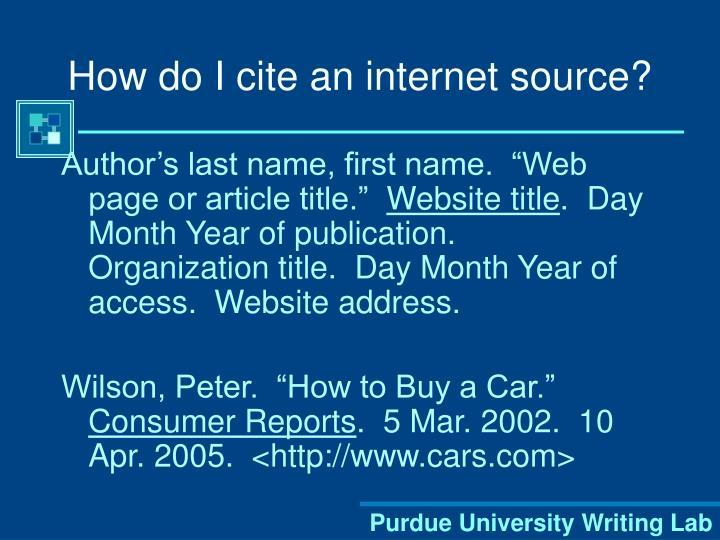 How do I cite an internet source?
