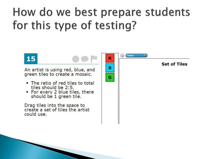 How do we best prepare students for this type of testing