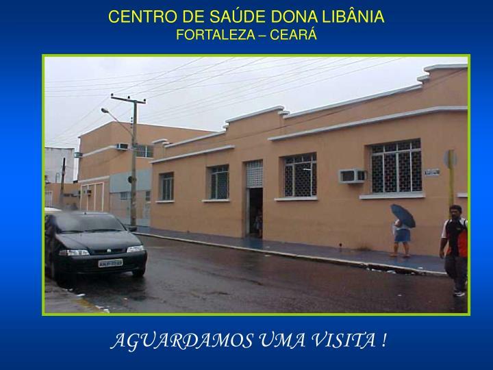 CENTRO DE SAÚDE DONA LIBÂNIA