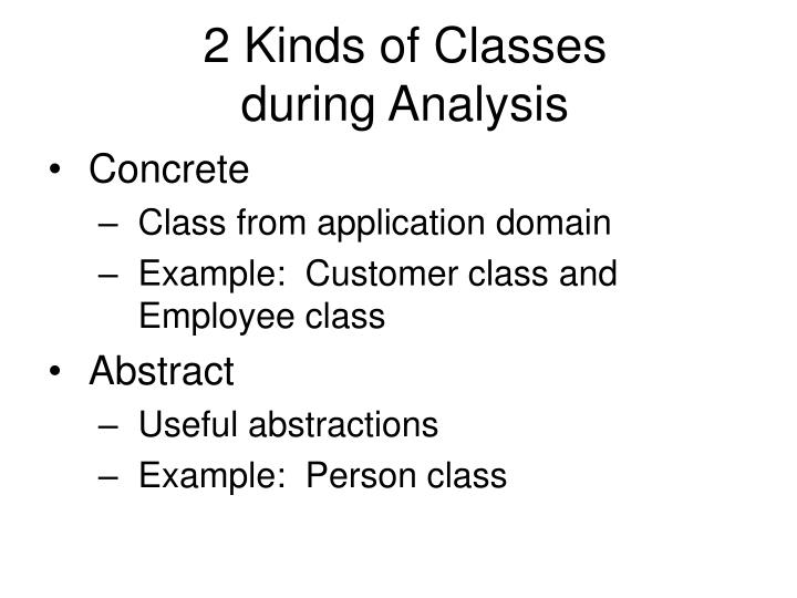 2 Kinds of Classes