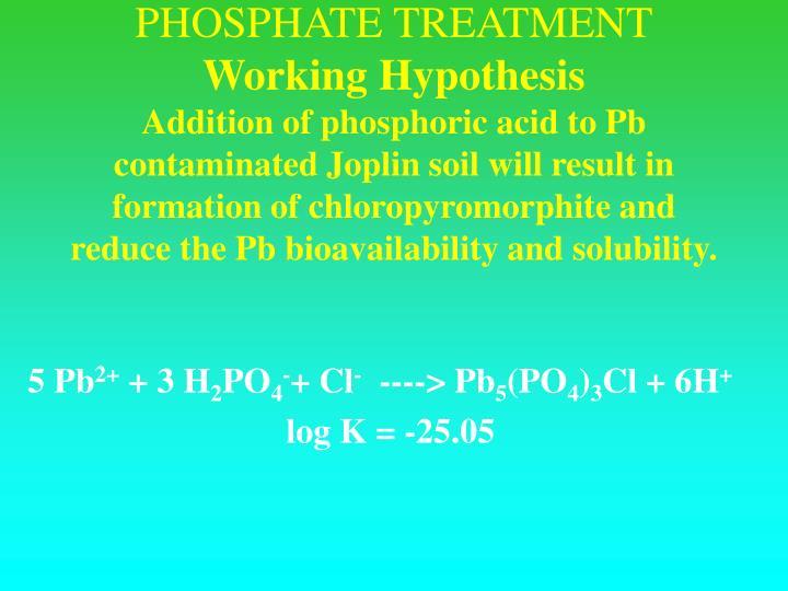 PHOSPHATE TREATMENT