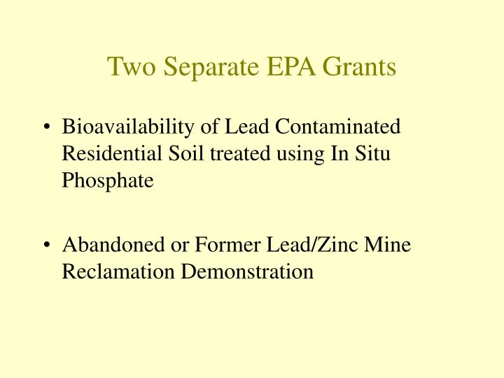 Two Separate EPA Grants