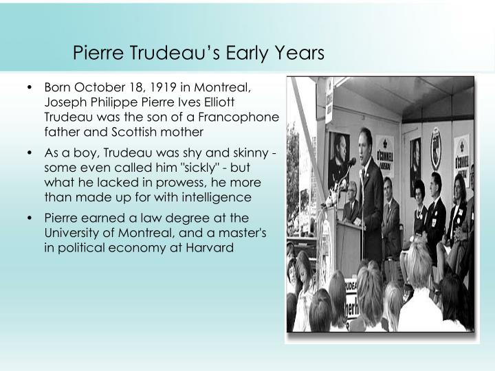 Pierre trudeau s early years