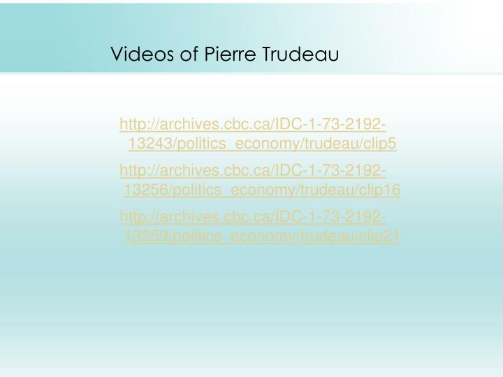 Videos of Pierre Trudeau