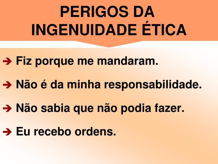 PERIGOS DA