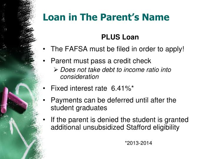 Loan in The Parent's Name