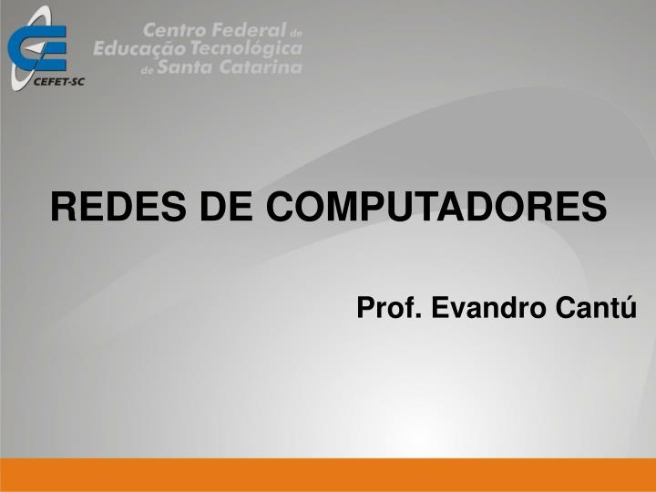 Prof evandro cant