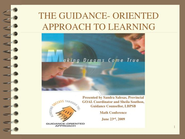 The guidance oriented approach to learning