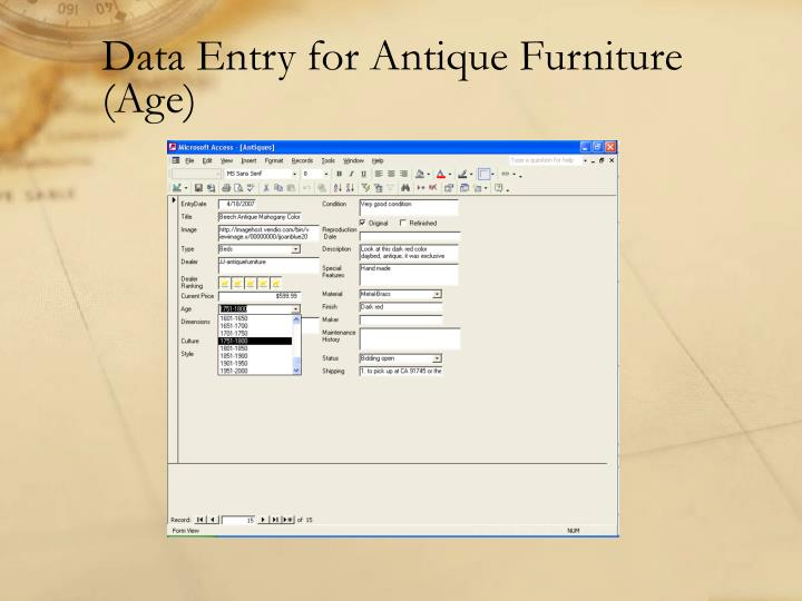 Data Entry for Antique Furniture