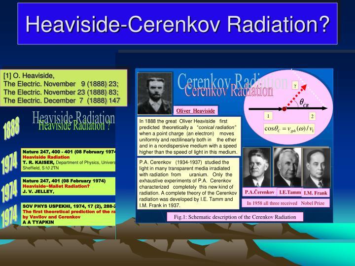 Heaviside-Cerenkov Radiation?