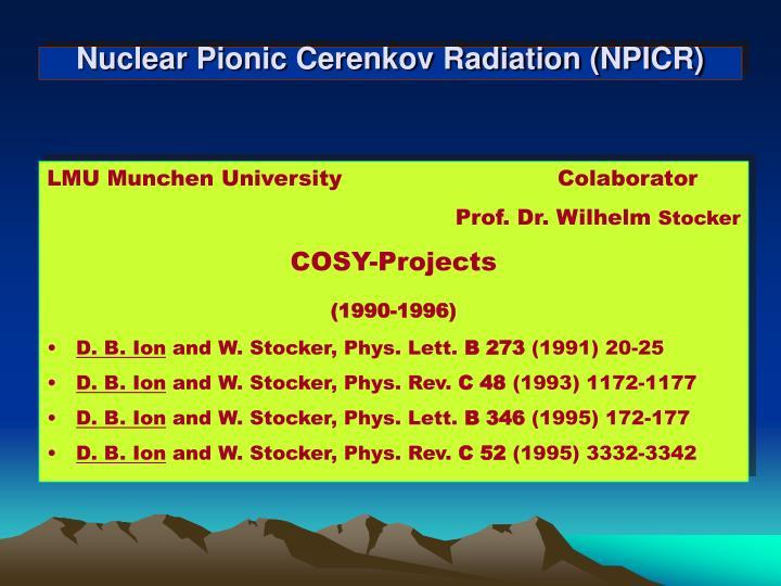 Nuclear Pionic Cerenkov Radiation (NPICR)