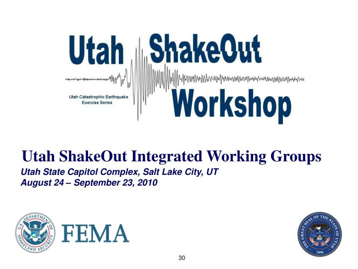 Utah ShakeOut Integrated Working Groups
