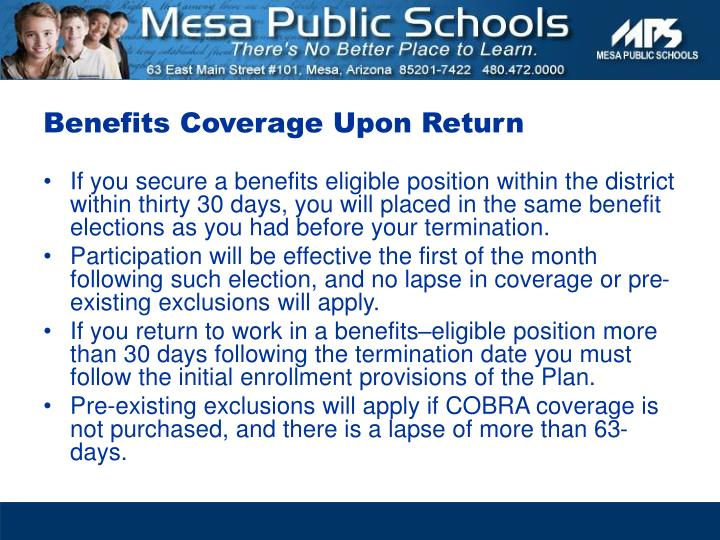 Benefits Coverage Upon Return