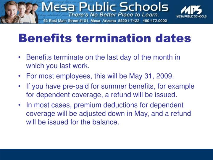 Benefits termination dates