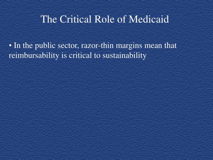 The Critical Role of Medicaid