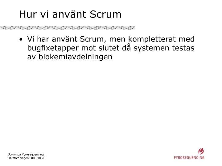 Hur vi använt Scrum