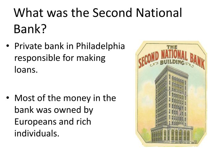 What was the Second National Bank?