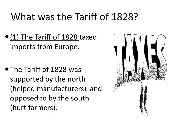 What was the Tariff of 1828?