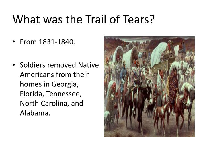 What was the Trail of Tears?
