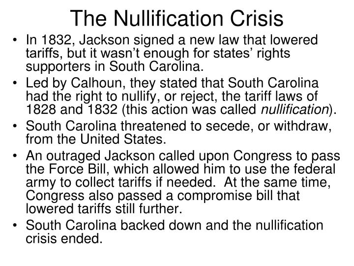 south carolina nullification essay The south carolina ordinance of nullification in 1832 was a moment where sectional tensions between the north and south nearly boiled over into.