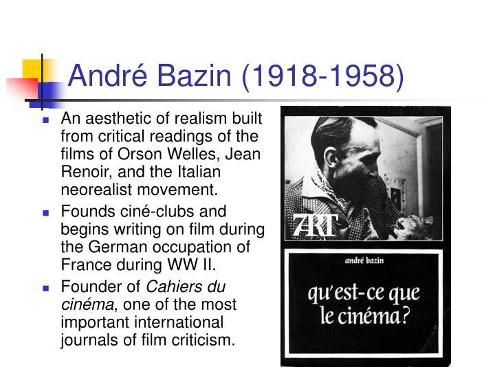 André Bazin (1918-1958)
