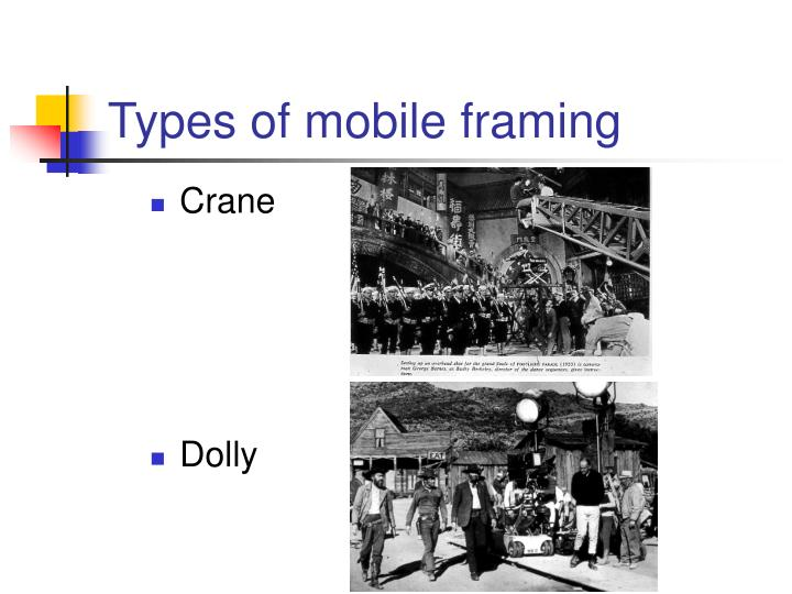 Types of mobile framing