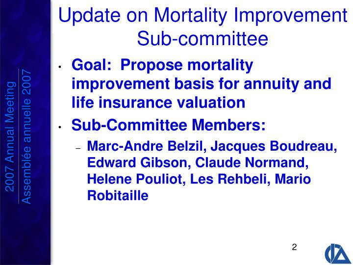 Update on mortality improvement sub committee
