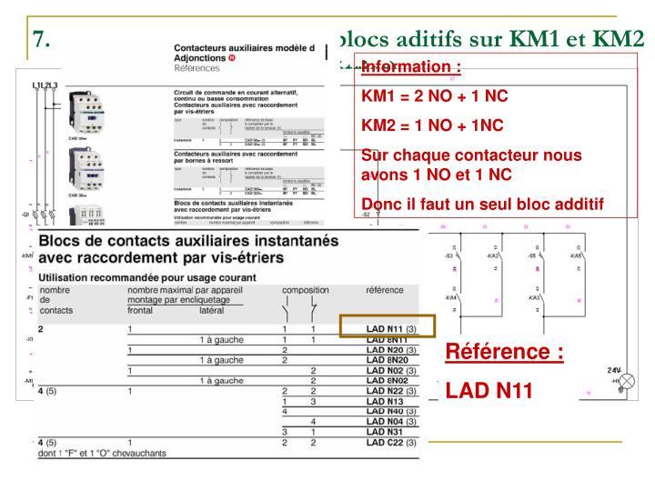 Effectuez le choix des blocs aditifs sur KM1 et KM2 (raccordement par vis-étrier).