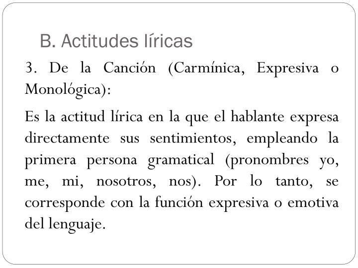 B. Actitudes líricas