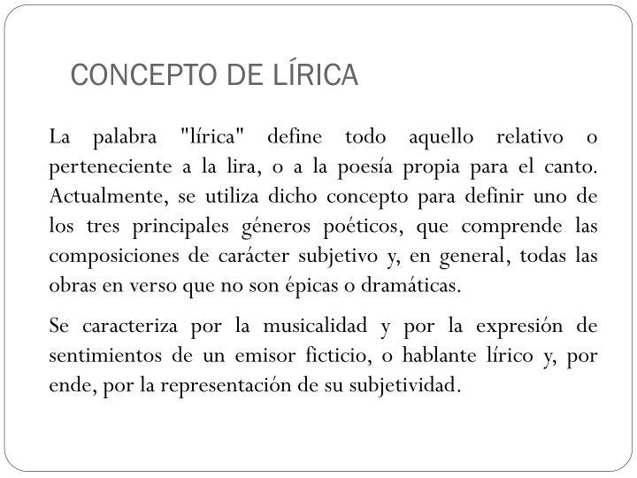 CONCEPTO DE LÍRICA