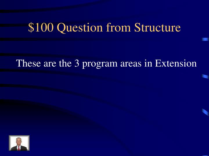 $100 Question from Structure