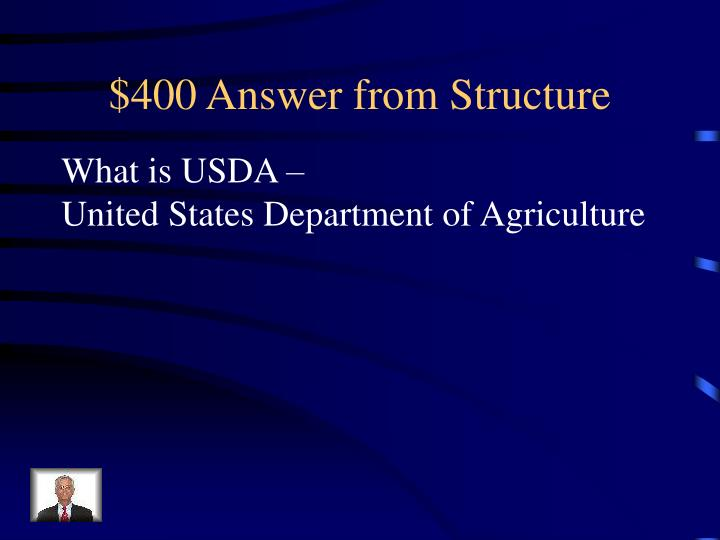$400 Answer from Structure