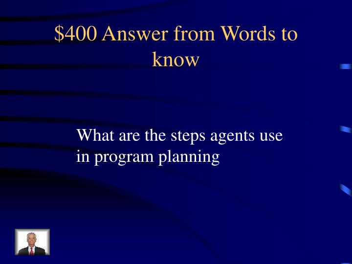$400 Answer from Words to know