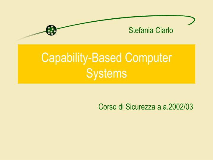 Capability based computer systems
