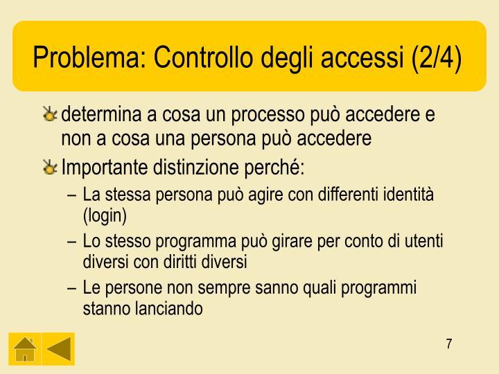 Problema: Controllo degli accessi (2/4)