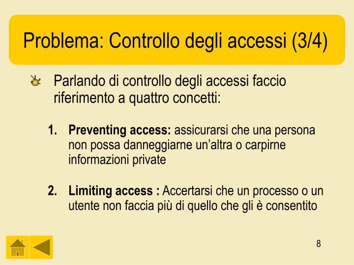 Problema: Controllo degli accessi (3/4)