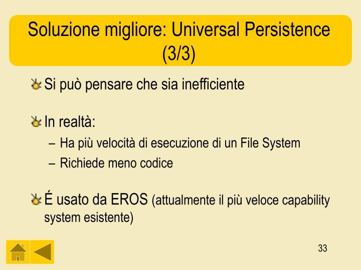 Soluzione migliore: Universal Persistence (3/3)