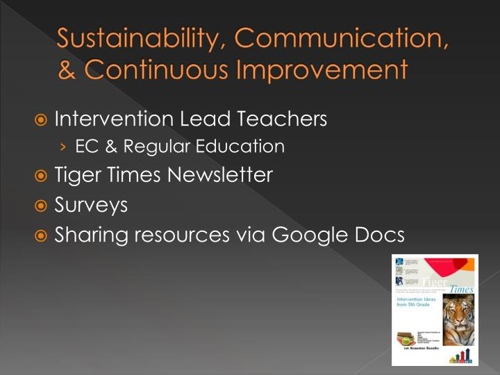 Sustainability, Communication, & Continuous Improvement