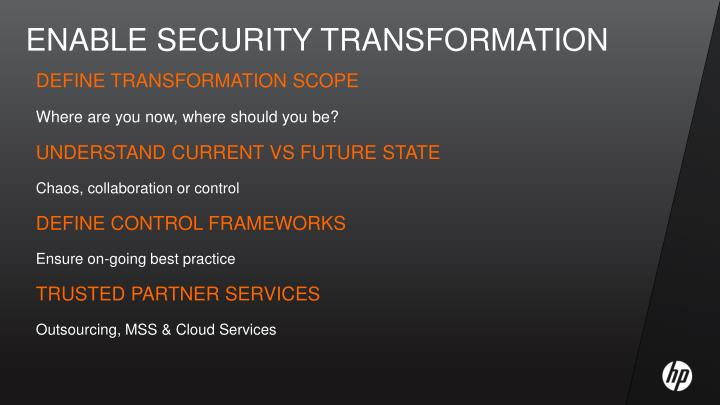 Enable security transformation