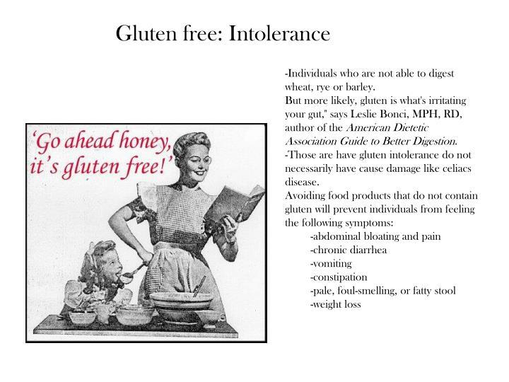 Gluten free: Intolerance
