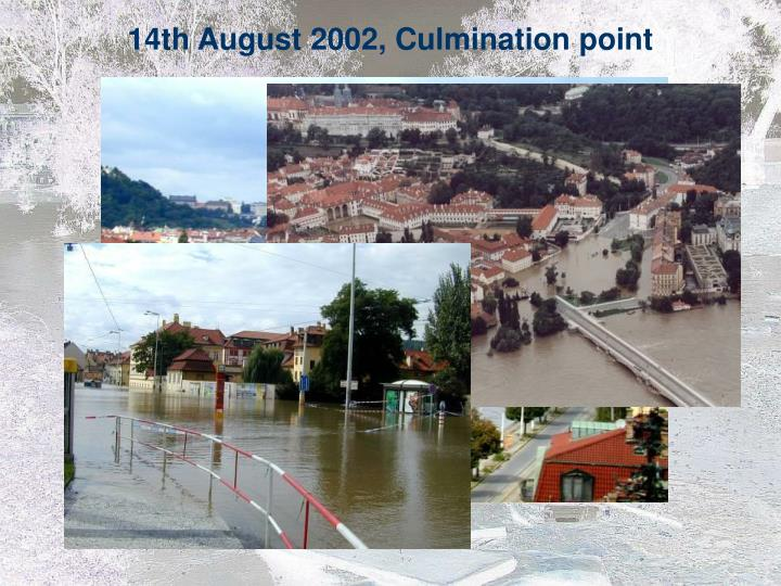 14th August 2002, Culmination point
