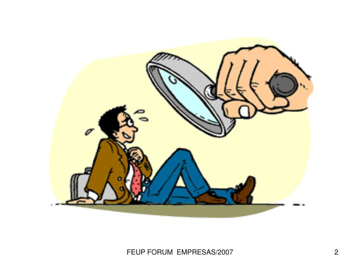 FEUP FORUM  EMPRESAS/2007