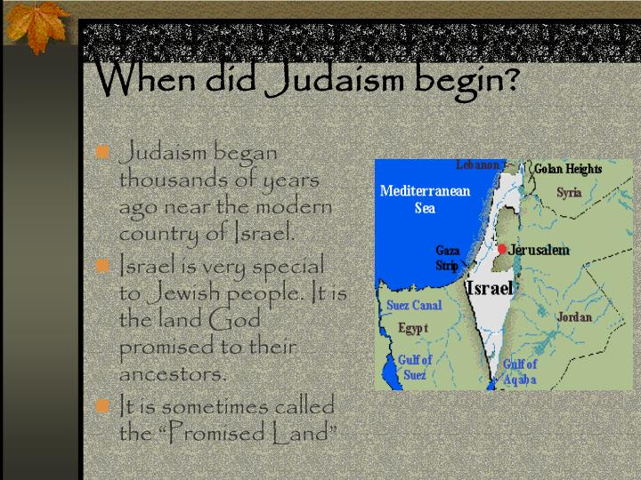 When did Judaism begin?
