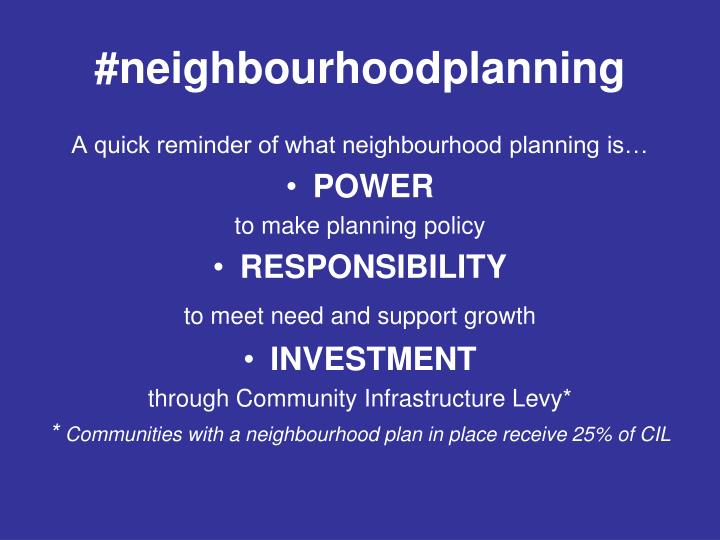 #neighbourhoodplanning