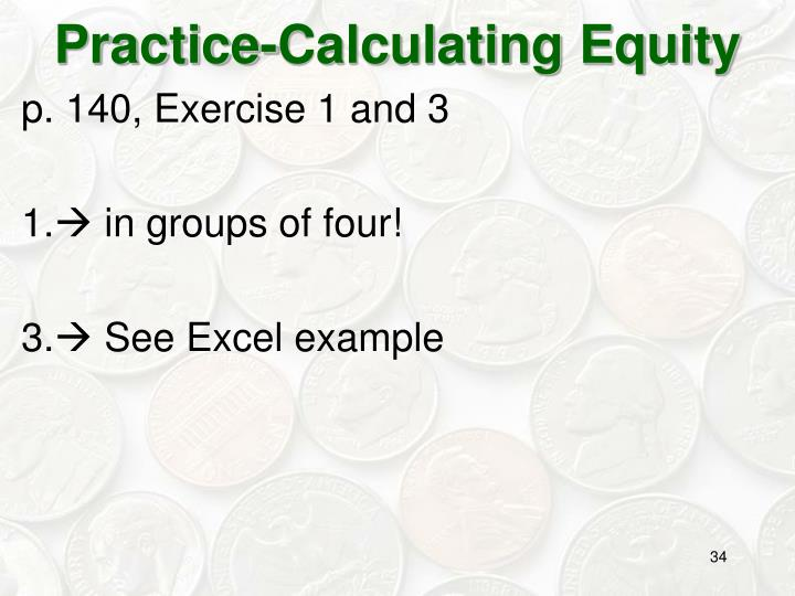 Practice-Calculating Equity