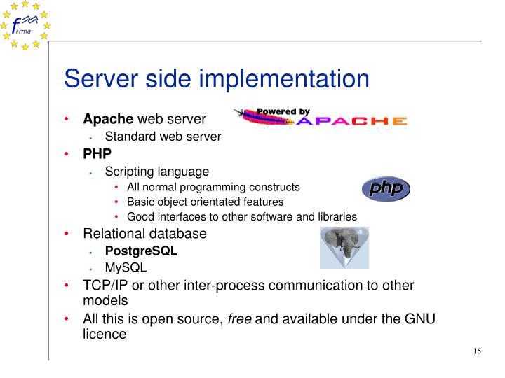 Server side implementation