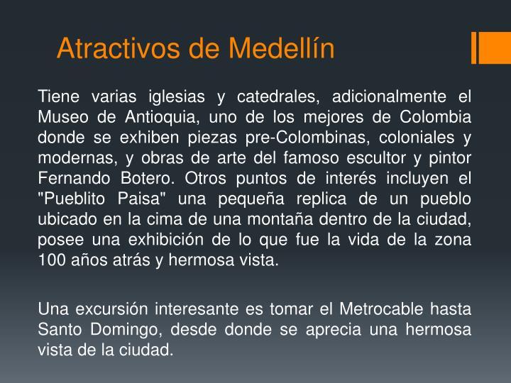 Atractivos de Medellín